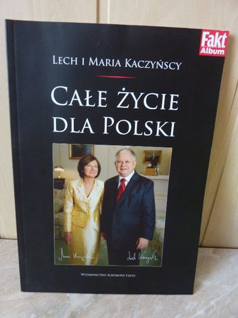 Lech i Maria Kaczyńscy - całe zycie dla Polski ALBUM (2010 )