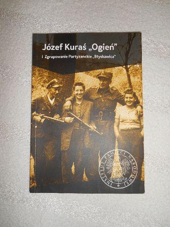 """IPN - Józef Kuraś """"Ogień"""" i Zgrupowanie Partyzanckie """"Błyskawica"""""""