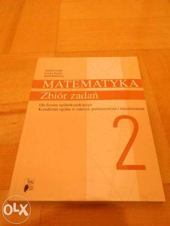 Matematyka zbiór zadań dla II klasy LO. Zakres podstawowy i rozszerzon