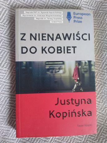 Z nienawiści do kobiet, Justyna Kopińska