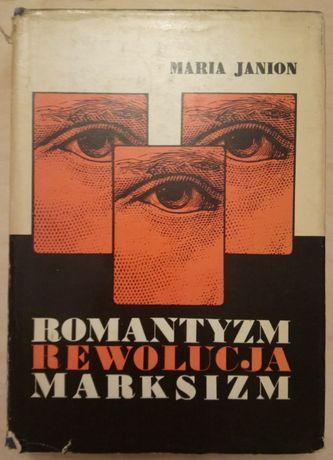 Maria Janion; Romantyzm, rewolucja, marksizm. Colloquia gdańskie