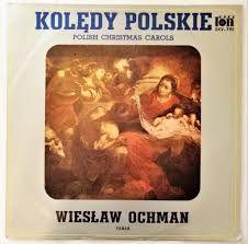 Kolędy Polskie. Polish Christm - Wiesław Ochman