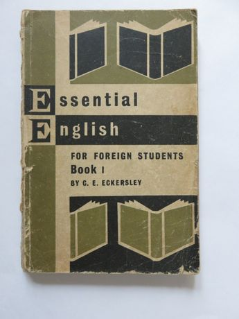 Eckersley. Essential English for Foreign Students. Book One