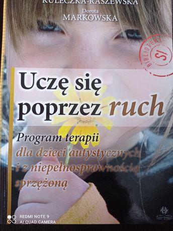 Uczę się poprzez ruch Maria Kuleczka- Raszewska Dorota Markowska
