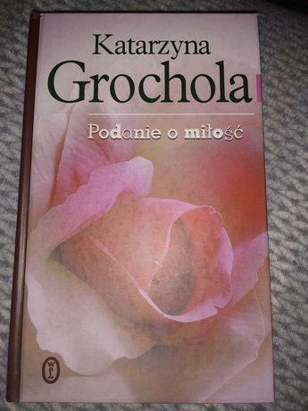 Podanie o miłość twarda okładka K.Grochola