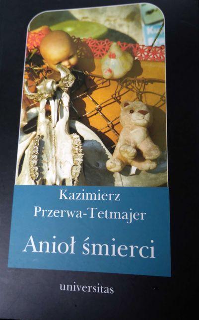 Anioł Śmierci, Kazimierz Przerwa-Tetmajer