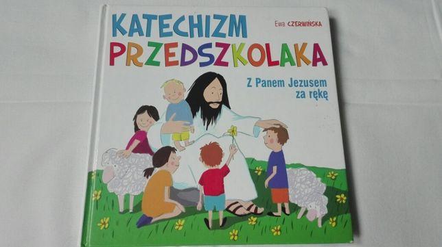 Katechizm przedszkolaka E.Czerwińska Bóg, Msza Święta, Wiara