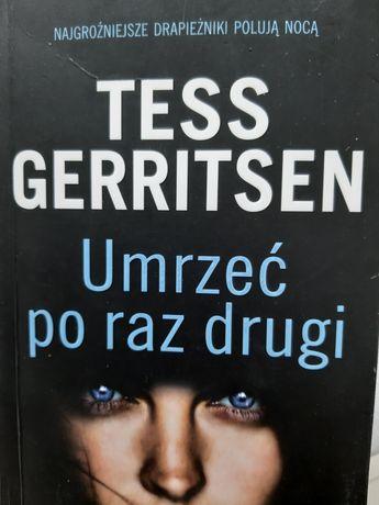 Tess Gerritsen, umrzeć po raz drugi, thriller horror, sensacja
