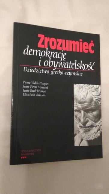 Książka - Zrozumieć demokrację i obywatelskość. Dziedzictwo...