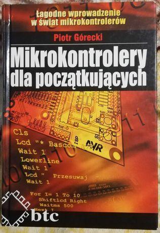 Mikrokontrolery dla początkujących Piotr Górecki