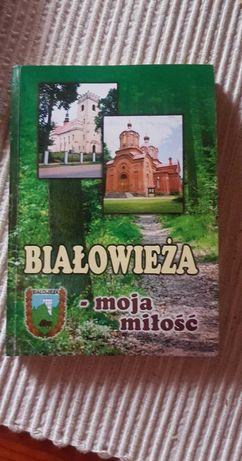 Książka Białowieża Moja Miłosć P. Zaborny