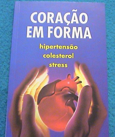 CORAÇÃO em forma - Hipertensão - Colesterol - Stress