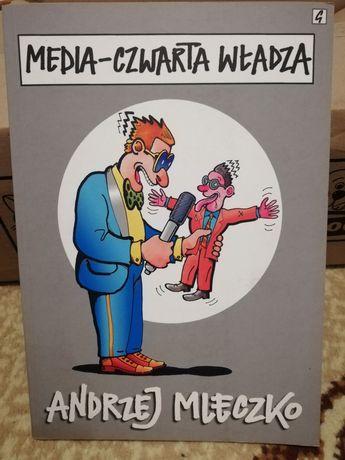 Andrzej Mleczko Media czwarta władza