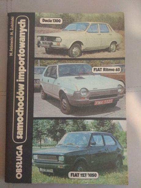 Dacia1300, Fiat Ritmo 65, Fiat 127/1050.Obsluga sam. importowanych