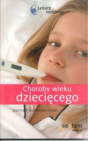 Choroby wieku dziecęcego Joanna Tylżanowska