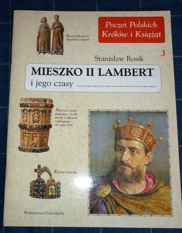 Mieszko II Lambert i jego czasy. Stanisław Rosik