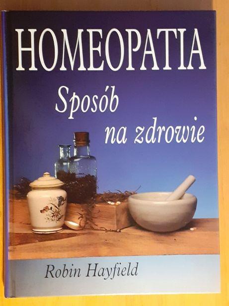 Homeopatia Sposób na zdrowie - Robin Hayfield