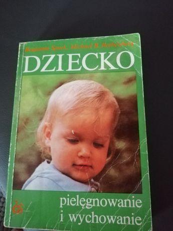 """Sprzedam książkę poradnik """"Dziecko pielęgnowanie i wychowanie"""""""