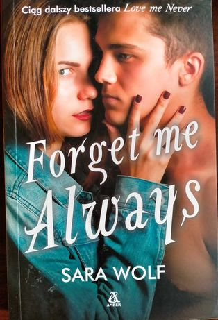 "Sara Wolf ""Forget me Always"""