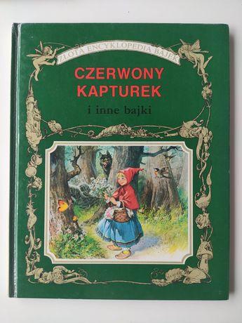 Złota encyklopedia bajek czerwony kapturek