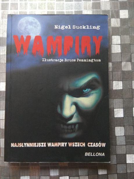 Wampiry najsłynniejsze wampiry wszechczasów Nigele Suckling