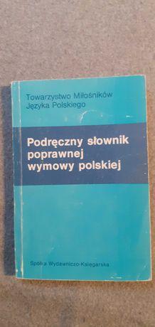 Podręczny słownik poprawnej wymowy polskiej