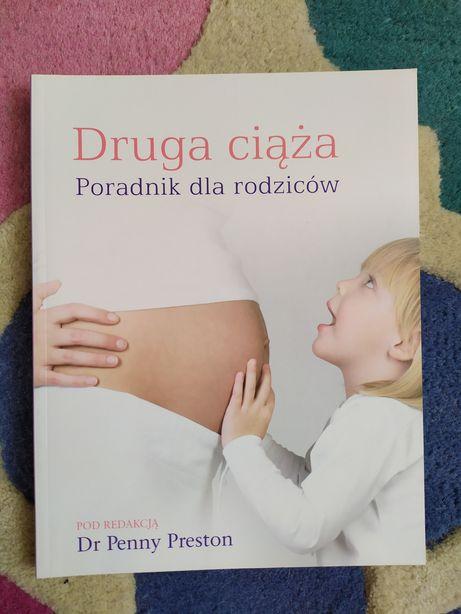 """""""Druga ciąża""""poradnik dla rodziców. Dr Penny Preston nowa!"""