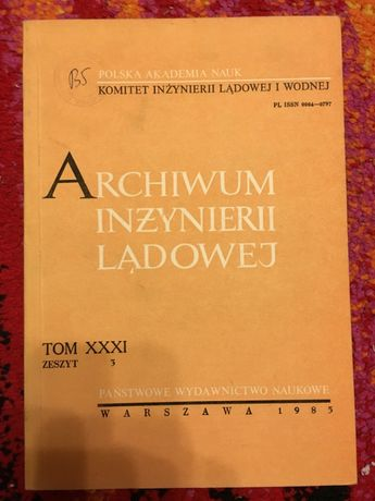 ARCHIWUM INŻYNIERII LĄDOWEJ 1985 PAN tanie ksiązki techniczne