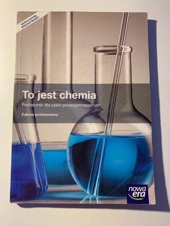 """Sprzedam Podręcznik """"To jest chemia"""" poziom podstawowy Nowa Era"""