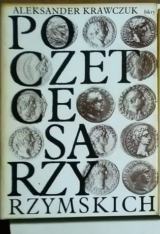 T Poczet cesarzy rzymskich Aleksander Krawczuk