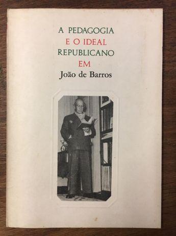 a pedagogia e o ideal republicano em joão de barros