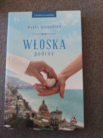 Włoska podróż - Hanna Gałgańska