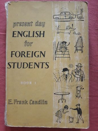 Present Day English for Foreign Students Frank Candlin podręcznik