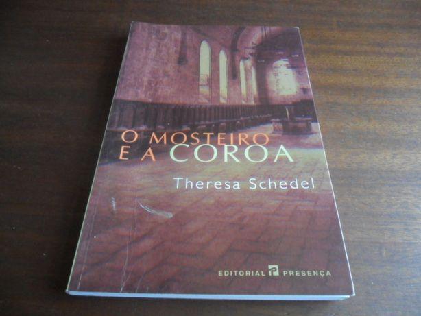 """""""O Mosteiro e a Coroa"""" de Theresa Schedel"""