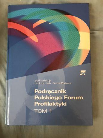 Podręcznik polskiego forum profilaktyki tom 1