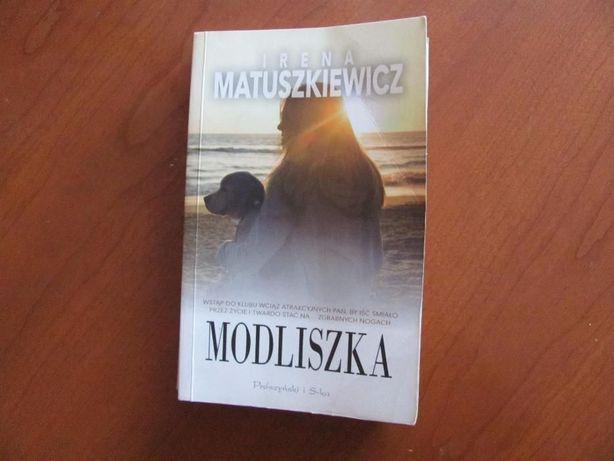 Irena Matuszkiewicz: MODLISZKA