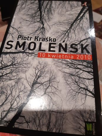 """Książka """"Smoleńsk 10 kwietnia 2010"""""""