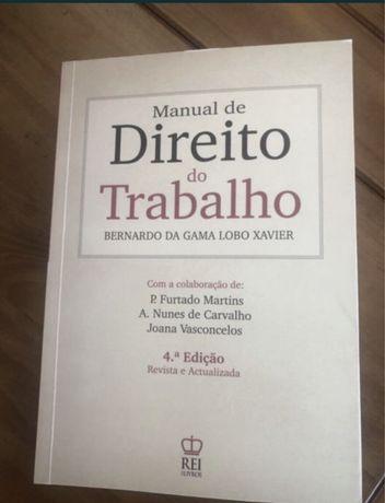 Manual Direito Do Trabalho, Bernardo da Gama Lobo Xavier. 4.ª Edição.