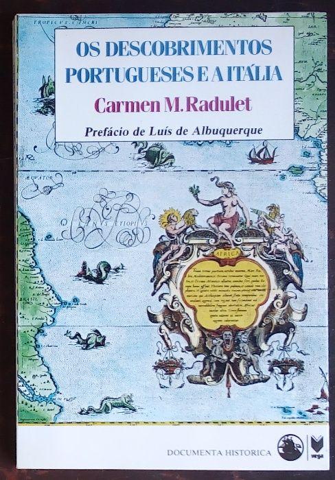 os descobrimentos portugueses e a Itália / cármen m. radulet