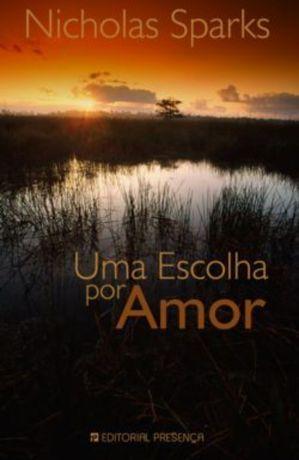 Nicholas Sparks - Uma escolha por amor