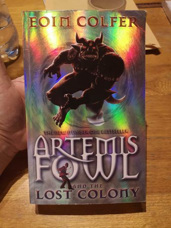 """Eoin Colfer """"Artemis Fowl and the Lost Colony"""""""