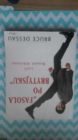 Fasola po brytyjsku czyli Rowan AtkiSoN- Bruce DESSau książka