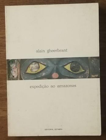 expedição ao amazonas, alain gheebrant, editorial estampa