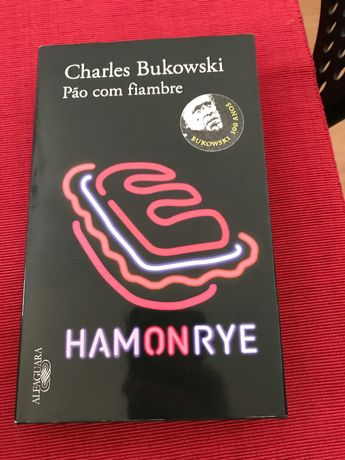 Pao com Fiambre / Ham on Rye Charles Bukowsky
