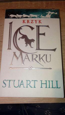 Krzyk Icemarku Stuart Hill