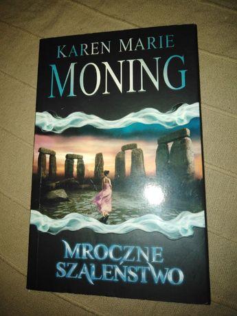 Mroczne szaleństwo, Karen Marie Moning