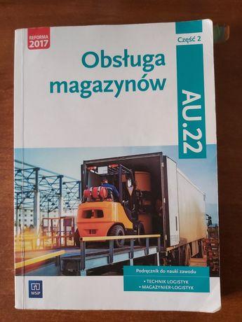 """Podręcznik """"obsługa magazynów"""" AU.22 część 2"""