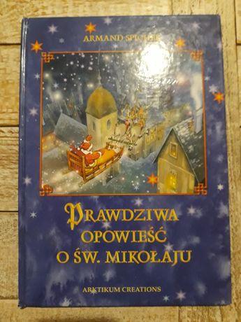Prawdziwa opowieść o św. Mikołaju. Armand Spicher