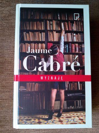 """""""Wyznaję"""" Jaume Cabre"""