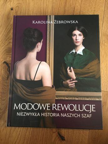 Modowe rewolucje, Karolina Żebrowska